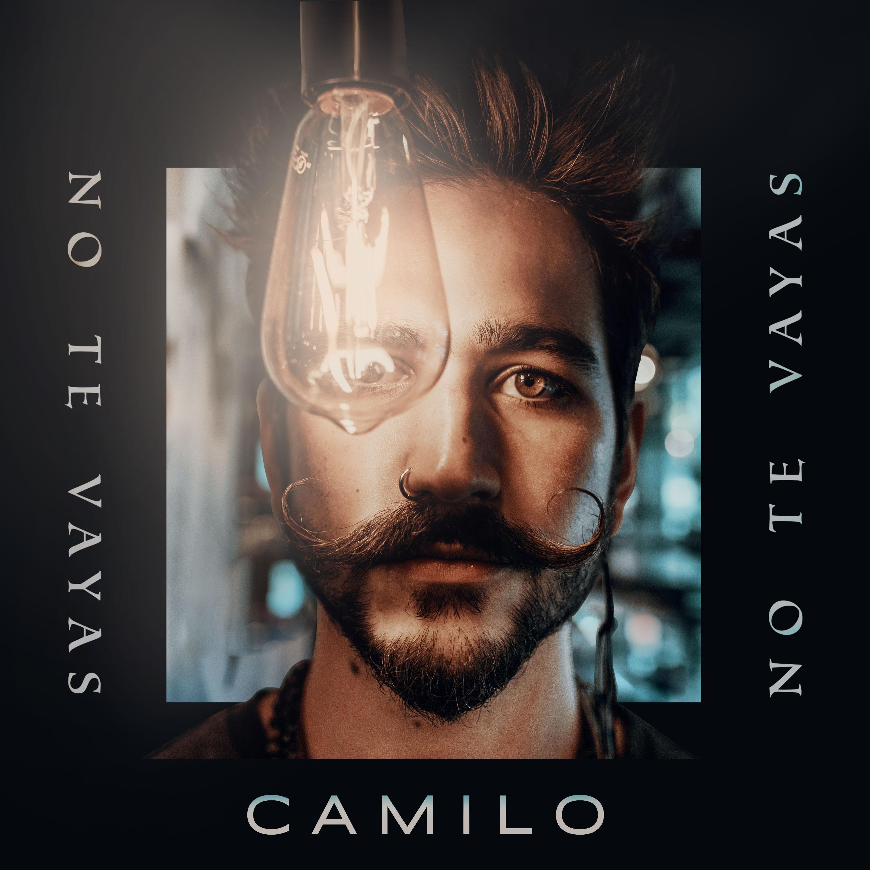 Camilo_NoTeVayas