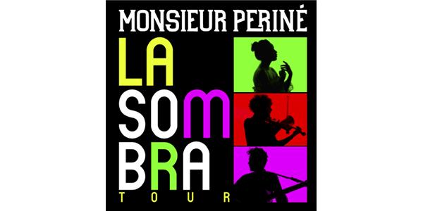 MonsieurPerine_LaSombra
