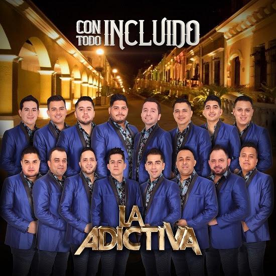 """LA ADICTIVA llega a la cima de la lista """"Regional Mexican Songs"""" de Billboard con su más reciente sencillo """"CON TODO INCLUIDO"""""""