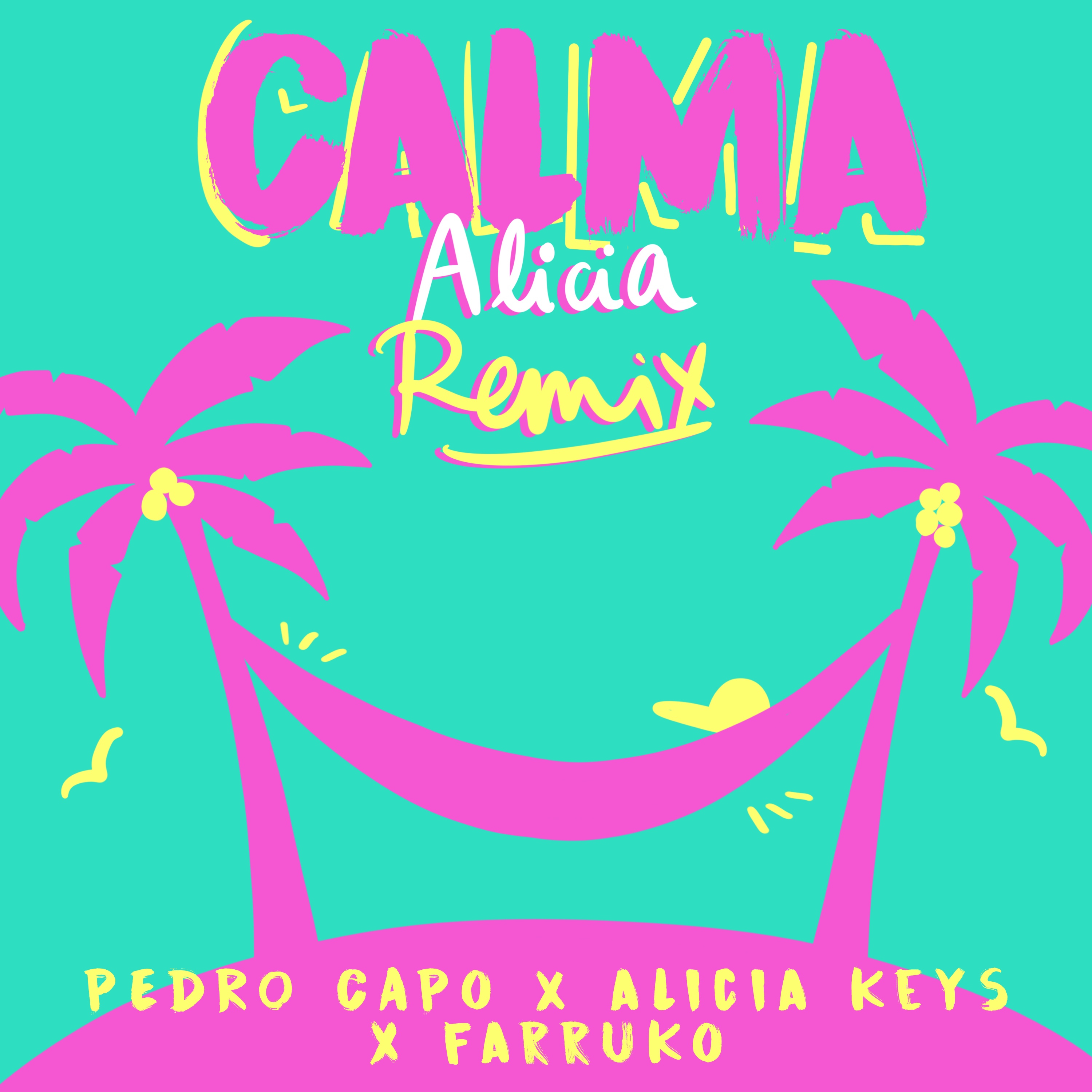 CALMA-Alicia-Keys-Remix