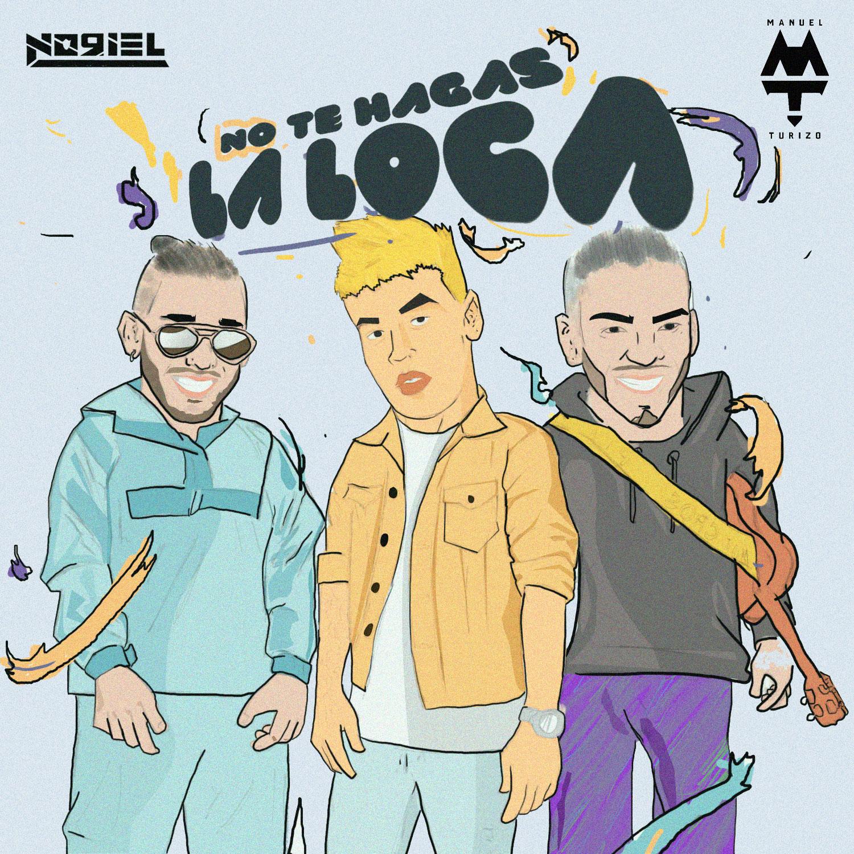Noriel_NoTeHagasLaLoca