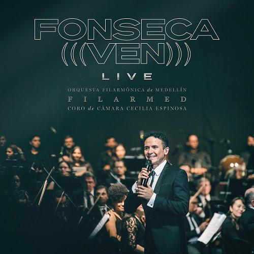 """FONSECA estrena sublime versión de """"VEN (LIVE)"""" acompañado de la Orquesta Filarmónica de Medellín FILARMED"""