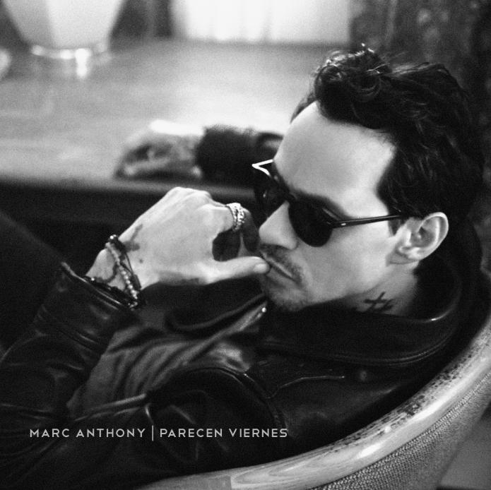 """Los viernes tendrán un nuevo significado para los fanáticos de  MARC ANTHONY  el ícono de la música estrena """"PARECEN VIERNES"""""""