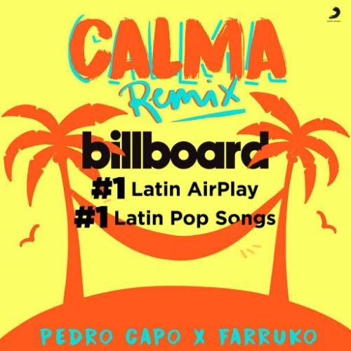"""""""CALMA (REMIX)"""" de PEDRO CAPÓ Y FARRUKO salta al número uno en las listas  """"Latin Airplay"""" y """"Latin Pop Songs"""" de Billboard y recibe Certificación Diamante De La RIAA en los Estados Unidos"""