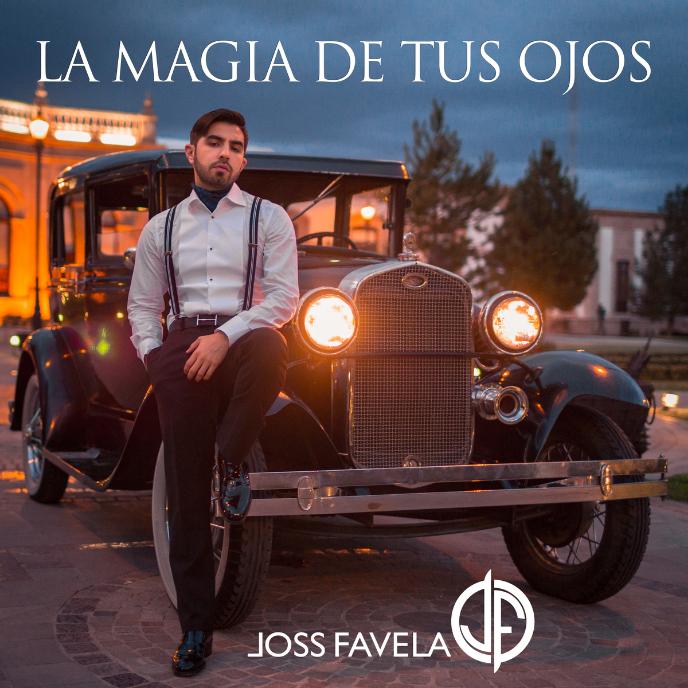 JossFavela_LaMagiaDeTusOjos