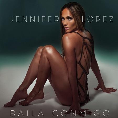 "JENNIFER LOPEZ estrena su sencillo ""BAILA CONMIGO"""