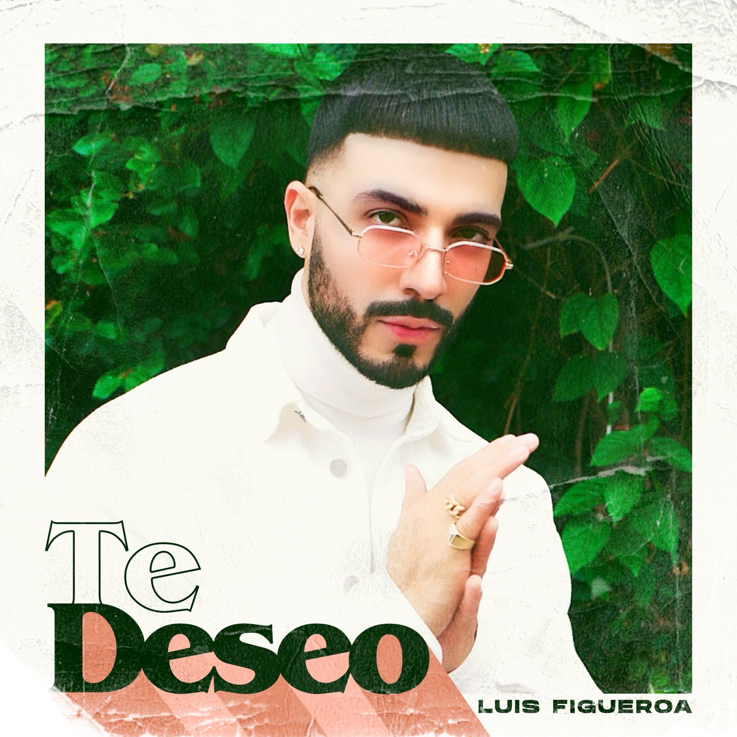 LuisFigueroa_TeDeseo_Cover