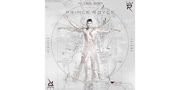 PrinceRoyce_AlterEgo_PR