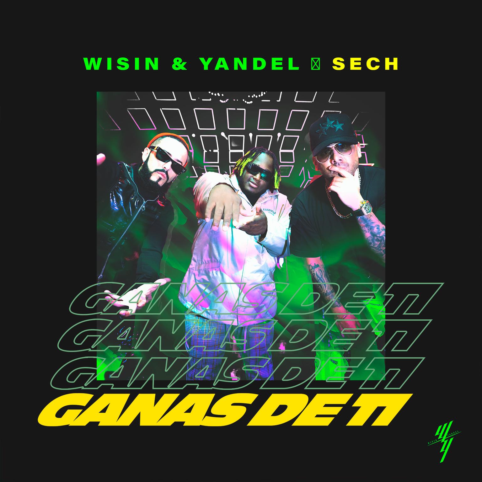 WisinYYandel_GanasDeTi