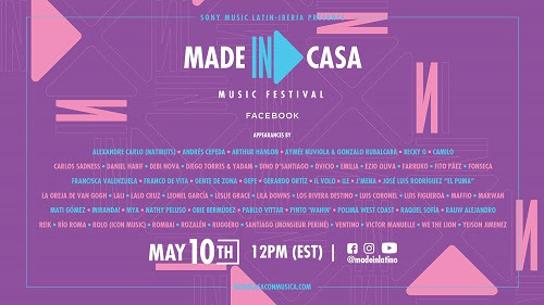 SONY MUSIC LATIN-IBERIA Announces MADE IN: CASA #DESDECASACONMUSICA MUSIC FESTIVAL   A Livestream By A-List Award-winning Artists Encouraging Fans To  Stay-At-Home While Staying Entertained