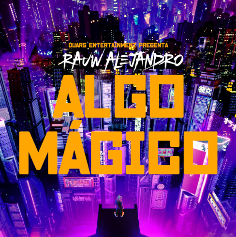 RauwAlejandro_AlgoMagico_Cover