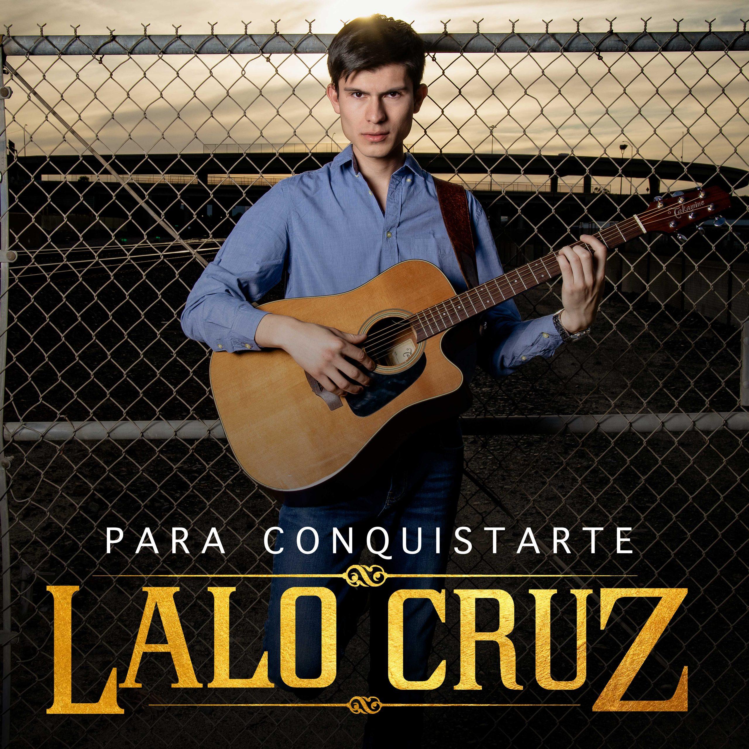 ParaConquistarte_LaloCruz