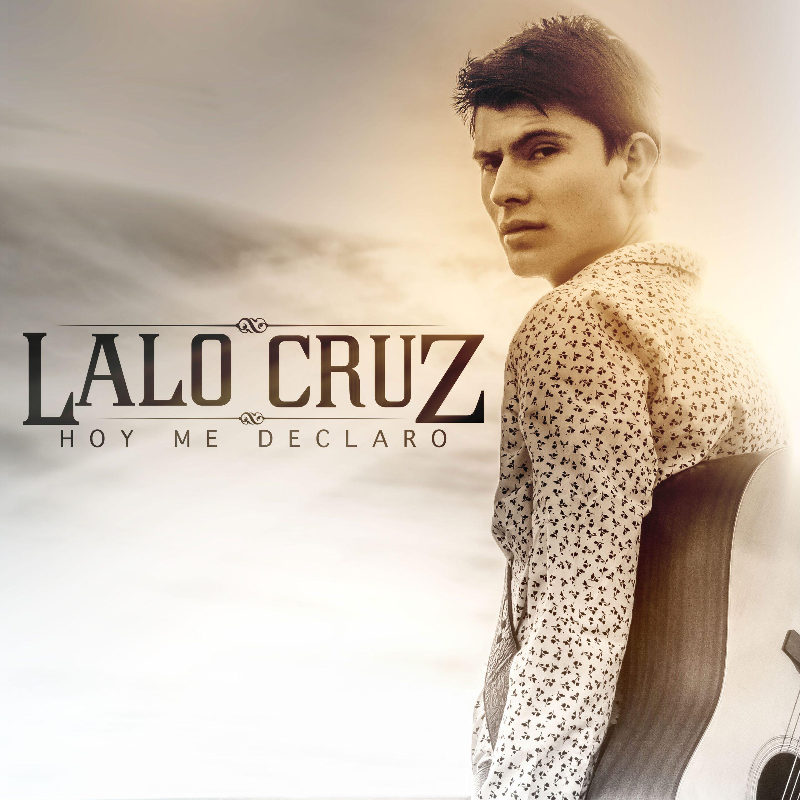 LaloCruz_HoyMeDeclaro_Cover