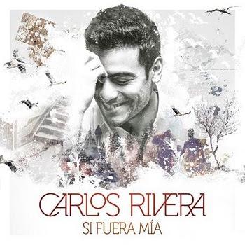 CarlosRivera_SiFuerasMia_pr