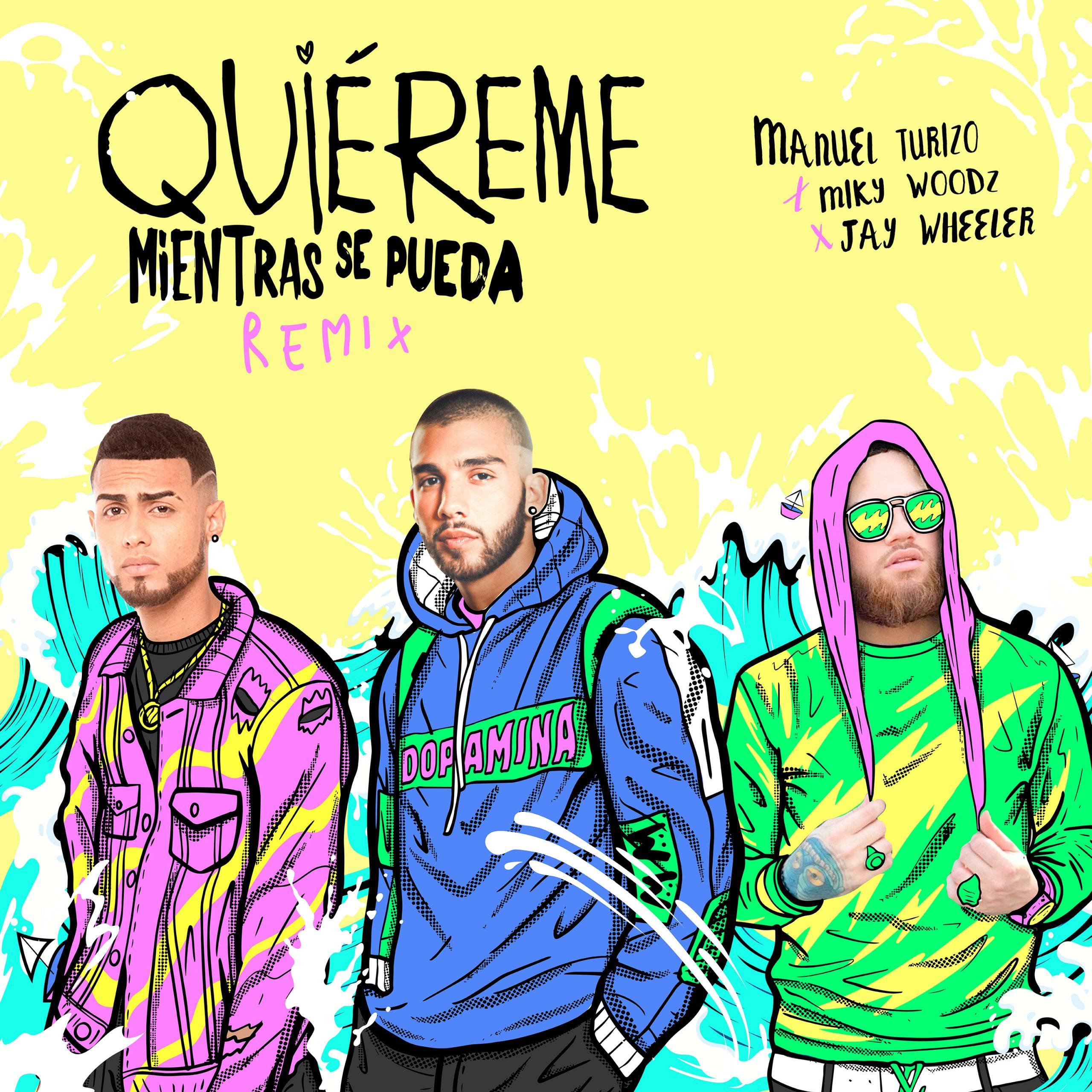 ManuelTurizo_QuieremeMientrasSePuedaRemix_Cover