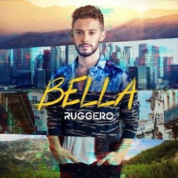 """RUGGERO El nuevo intérprete de la música pop actual nos presenta su nuevo sencillo y video """"BELLA"""""""