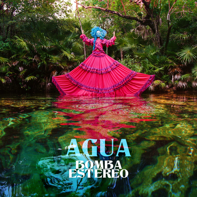 Bomba-Estereo-Agua-cover