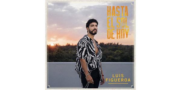 Luis-Figueroa_HastaElSolDeHoy_PR