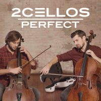 "2CELLOS Cover Ed Sheeran's Hit Single ""Perfect"" In New Music Video 