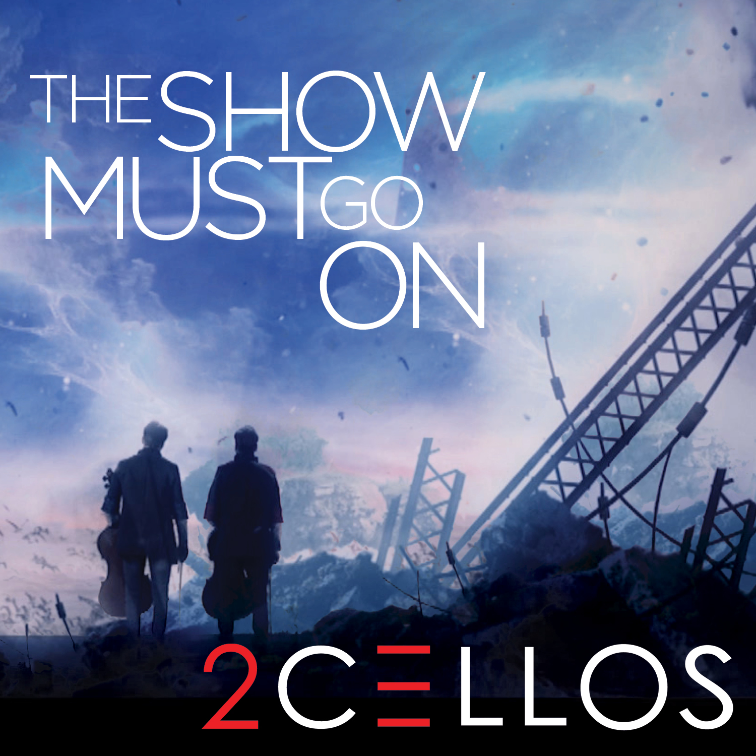 "2CELLOS RELEASE NEW MUSIC VIDEO FOR  ""THE SHOW MUST GO ON""  Track Available Now Via All Digital Music Outlets"