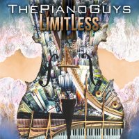 THE PIANO GUYS NEW ALBUM 'LIMITLESS' AVAILABLE EVERYWHERE NOW | GROUP ON TOUR THROUGH FEBRUARY 2019 TICKETS ON-SALE NOW