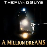 "The Piano Guys Reimagine ""A Million Dreams"" from The Greatest Showman Following Release of ""Rewrite the Stars"" Image"