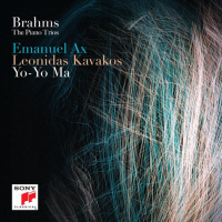 EMANUEL AX, LEONIDAS KAVAKOS AND YO-YO MA IN FIRST RECORDING TOGETHER:  THE COMPLETE PIANO TRIOS OF BRAHMS