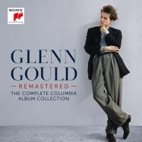 Glenn Gould- Remastered- The Complete Columbia Album Collection Now Available for Pre-Order