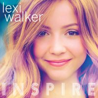 TEENAGE SINGING SENSATION LEXI WALKER RELEASES FIRST FULL-LENGTH ALBUM INSPIRE | Featuring Two Original Songs Written by Lexi | Available on October 27