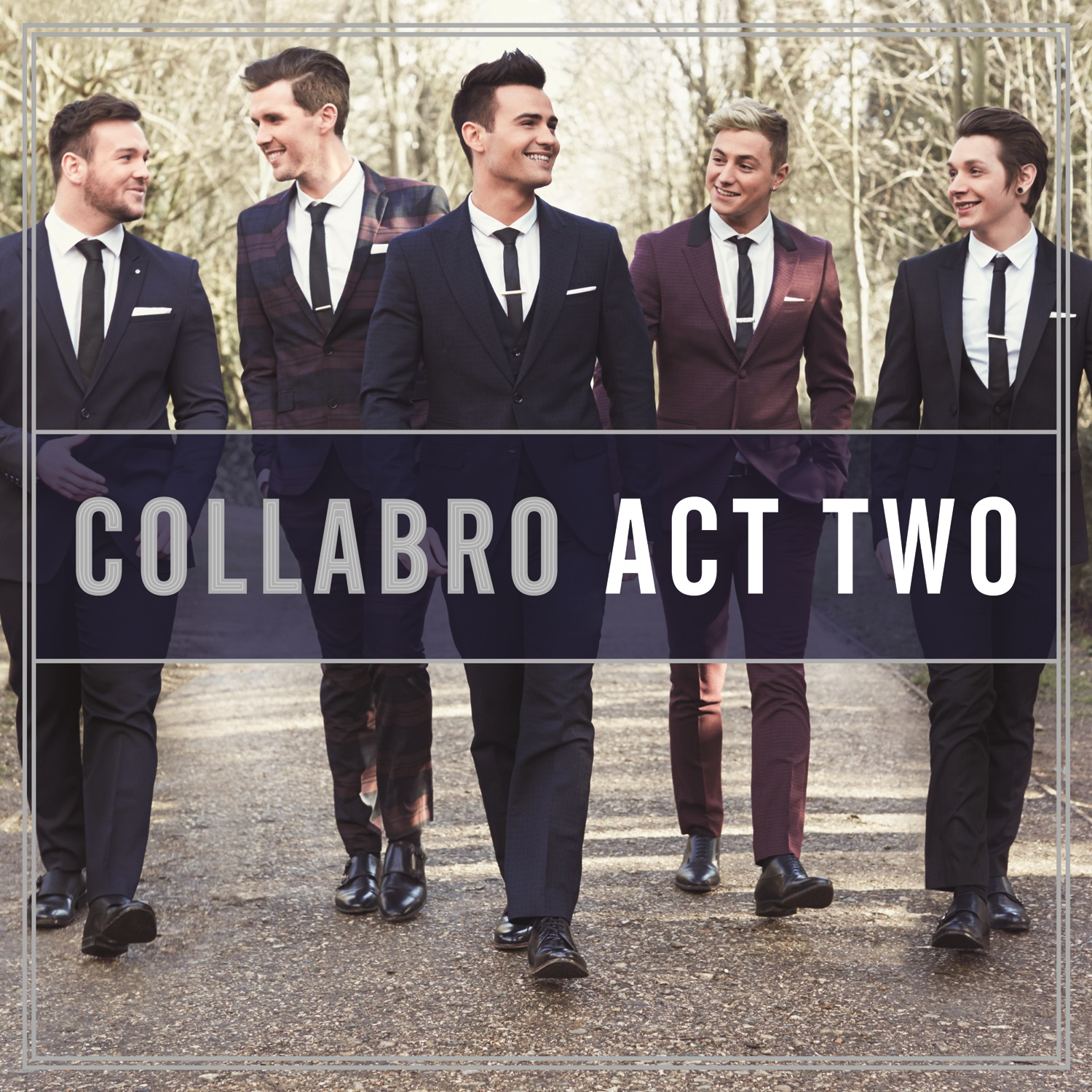 Win a Singed copy of Collabro's new album, Act Two!