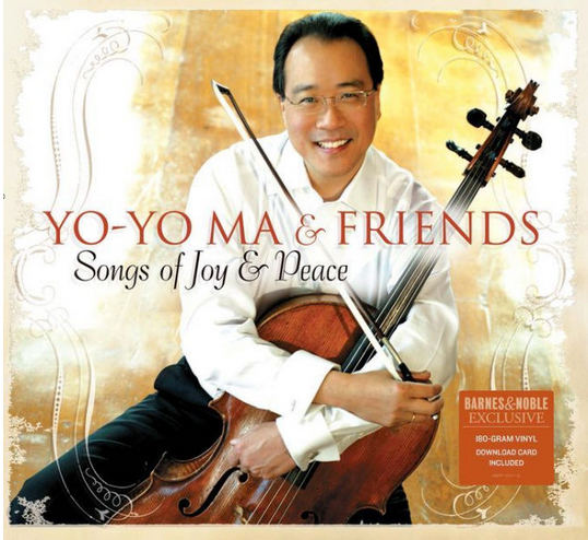 "Yo-Yo Ma New Commentary Video + ""Songs of Joy and Peace"" Autographed Vinyl Available at Barnes and Noble"