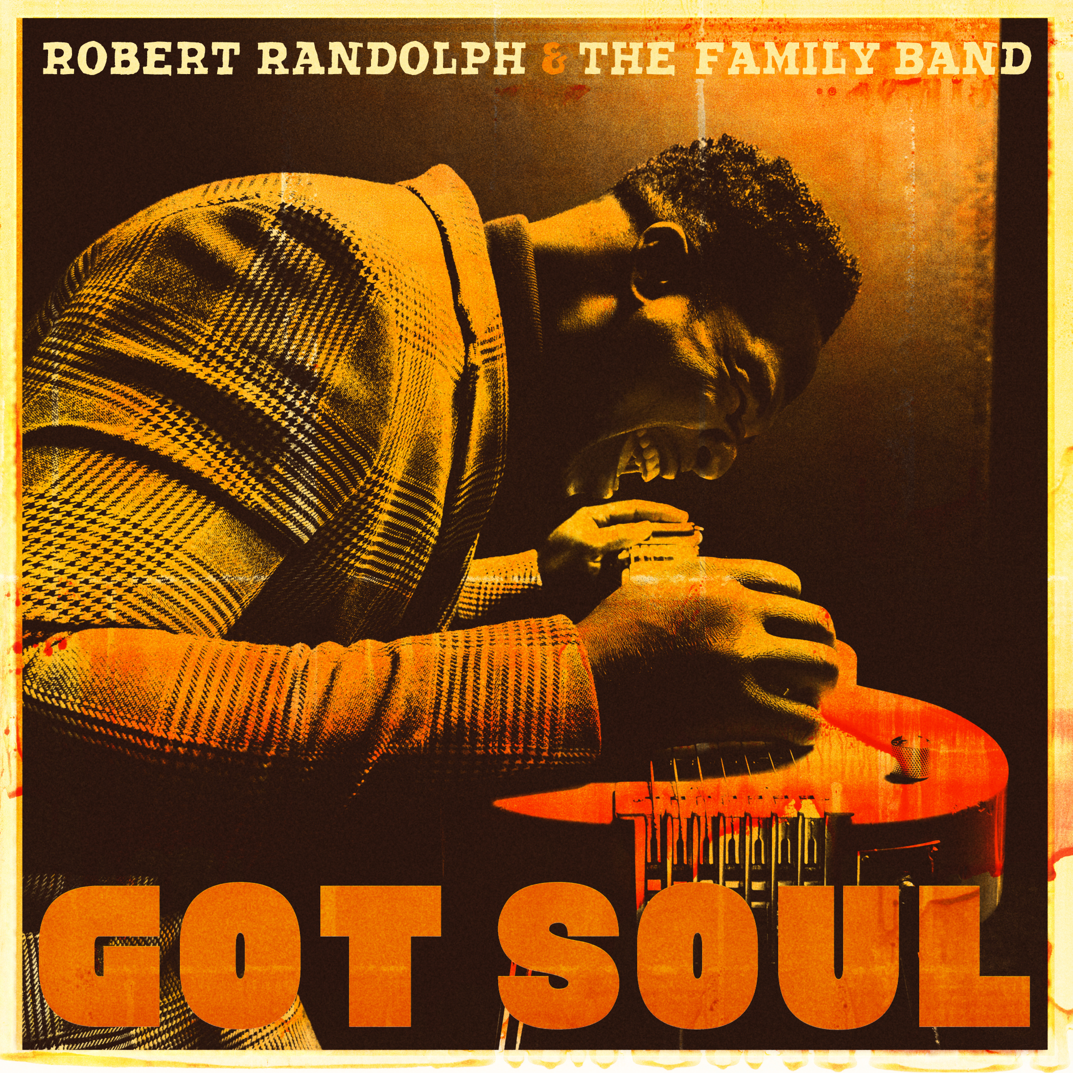 "Free Robert Randolph ""Got Soul"" Poster With Vinyl or CD Purchase"