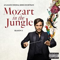 Mozart in the Jungle Season II Soundtrack Featuring Joshua Bell, Yo-Yo Ma, Nikolaus Harnoncourt & More Out Now!