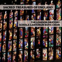 THE LONDON ORATORY SCHOLA CANTORUM BOYS CHOIR Release Debut Album SACRED TREASURES OF ENGLAND Available February 10, 2017 U.S. Tour in October 2017