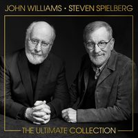 John Williams & Steven Spielberg Release 'The Ultimate Collection' on 3 CD 1 DVD Set | Plus Unreleased Material!