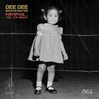 DEE DEE BRIDGEWATER RELEASES NEW ALBUM MEMPHIS…YES, I'M READY ON SEPTEMBER 15TH VIA DDB RECORDS/OKEH RECORDS  Inspired by Bridgewater's Return to Her Birth City of Memphis and the Exploration of Her Musical Roots and Influences