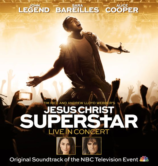 HEAR JOHN LEGEND, SARA BAREILLES AND BRANDON VICTOR DIXON ON NBC's JESUS CHRIST SUPERSTAR LIVE IN CONCERT