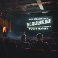 ROCK LEGEND ROGER WATERS HAS ADAPTED THE NARRATION AND RECORDED STRAVINSKY'S THE SOLDIER'S TALE – HE NARRATES THE WHOLE OF THIS HARROWING MODERN FAIRY TALE HIMSELF | OUT 10-26-2018