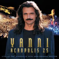 PREORDER YANNI – ACROPOLIS 25 | Yanni To Celebrate The 25th Anniversary Of His Spectacular Live At The Acropolis Concert | The Iconic And Bestselling Live Album In A Limited Deluxe CD/DVD/BLU-RAY Anniversary Edition