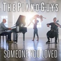 THE PIANO GUYS PREMIERE NEW RENDITION OF LEWIS CAPALDI'S HIT 'SOMEONE YOU LOVED' Image