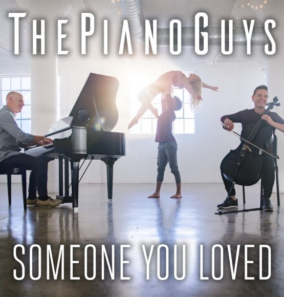 WATCH The Piano Guys Video For 'Someone You Loved'