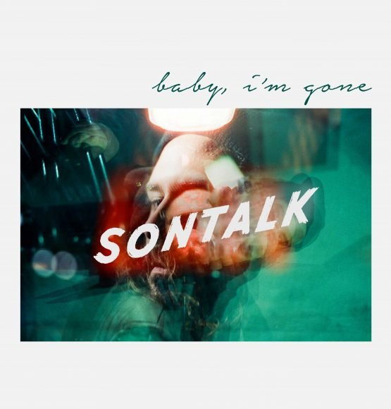 "LISTEN NOW: SONTALK's In-Studio Live Video for ""Baby I'm Gone"""