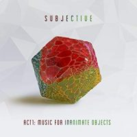 "WATCH + LISTEN: SUBJECTIVE'S ""RIFT VALLEY"" A NEW SINGLE OFF THE UPCOMING ALBUM, ""ACT ONE – MUSIC FOR INANIMATE OBJECTS"""