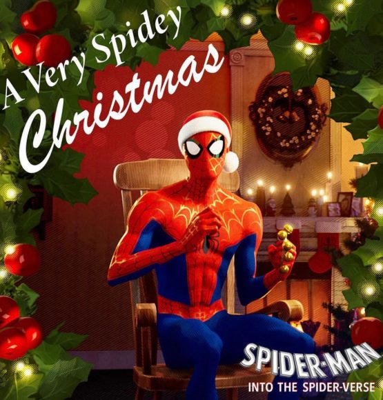 "SPIDER-MAN INTO THE SPIDER-VERSE PRESENTS 5-TRACK EP ""A Very Spidey Christmas"""