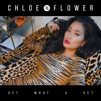 """Superstar Pianist Chloe Flower Releases Her First Original Single """"Get What U Get"""" 
