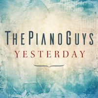 The Piano Guys Release New Rendition of The Beatles Legendary Hit 'Yesterday' Image