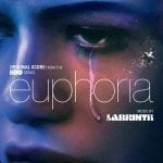 EUPHORIA ORIGINAL SCORE FROM THE HBO SERIES BY LABRINTH AVAILABLE NOW