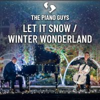 The Piano Guys Release 'Let It Snow / Winter Wonderland' Image