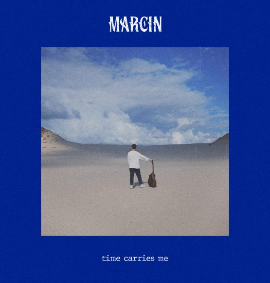 Marcin releases new single & video 'Time Carries Me'