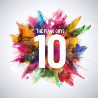 THE PIANO GUYS ANNOUNCE THE RELEASE OF NEW ALBUM 10 IN CELEBRATION OF THEIR TENTH ANNIVERSARY AS A GROUP Image